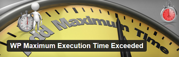 maximum-execution-time-of-30-seconds-exceeded-in-wordpress